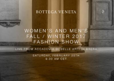 「ボッテガ ヴェネタ」の2017年秋冬コレクション、ミラノからライブストリーミングでお届けします!